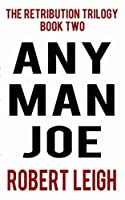 Any Man Joe (The Retribution Trilogy Book 2)