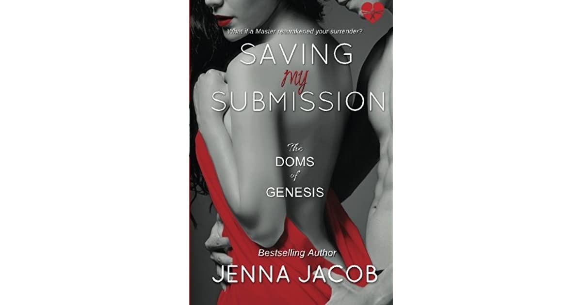 Saving my submission the doms of genesis 4 by jenna jacob fandeluxe Images