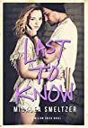 Book cover for Last to Know (Willow Creek, #1)