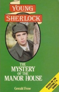Young Sherlock - The Mystery of the Manor House