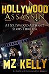 Hollywood Assassin (Hollywood Alphabet, #1)