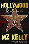 Hollywood Blood (Hollywood Alphabet, #2)
