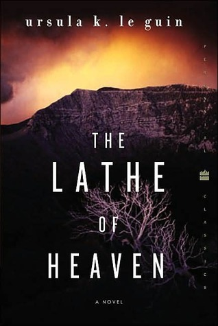 Image result for The Lathe of Heaven, by Ursula K. LeGuin""