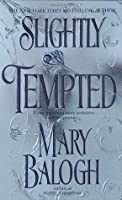 Slightly Tempted (Bedwyn Saga #4)