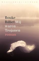 Wij waren Trojanen by Bouke Billiet
