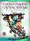 El sueño del pequeño Capitan Arsenio audiobook review