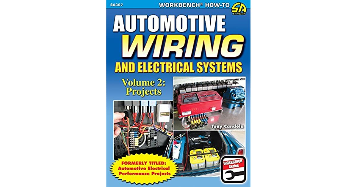 Enjoyable Automotive Wiring And Electrical Systems Vol 2 Projects By Tony Wiring Cloud Hisonuggs Outletorg