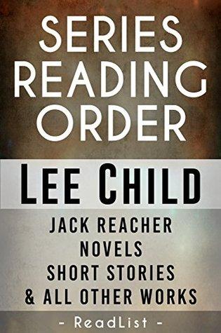 Unofficial Series List Lee Child In Order: Jack Reacher