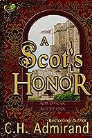 A Scot's Honor (Mo Ghrá Mo Chroí Go Deo Series Book 3)