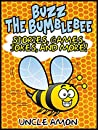 Books for Kids: Buzz the Bumblebee (Bedtime Stories For Kids Ages 3-10): Kids Books - Bedtime Stories For Kids - Children's Books - Free Stories (Fun Time Series for Beginning Readers)