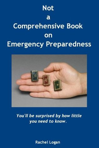 Not a Comprehensive Book on Emergency Preparedness
