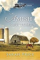 An Amish Autumn (Amish Seasons #3)