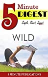 Wild: by Cheryl Strayed: From Lost to Found on the Pacific Crest Trail