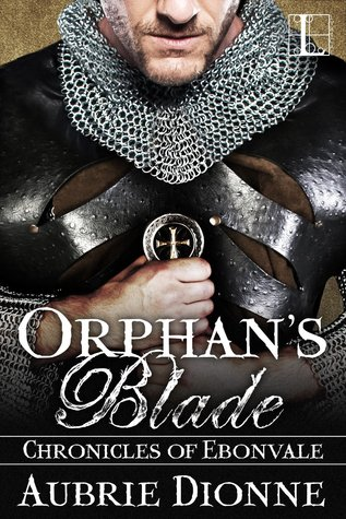 Orphan's Blade (Chronicles of Ebonvale, #2)