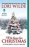 I'll Be Home for Christmas (Twilight, Texas, #6)
