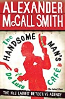 The Handsome Man's Deluxe Café (No. 1 Ladies' Detective Agency, #15)