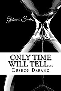 Only Time Will Tell... (Grimes Series #1)