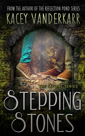 Stepping Stones (The Stone Series, #1)