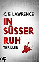 In süßer Ruh (Lee Campbell Mystery #3)