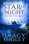 Star of Night (The Incense Road #2)