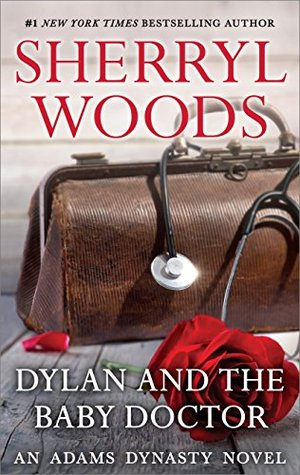 Dylan and the Baby Doctor  (And Baby Makes Three: The Delacourts of Texas #2)