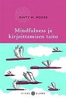 Mindfulness ja kirjoittamisen taito