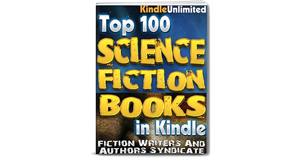 Science Fiction: In Kindle - Top 100 Science Fiction Books