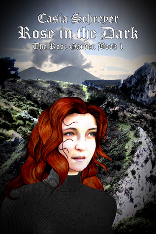 Rose in the Dark: Rose Garden Book 1