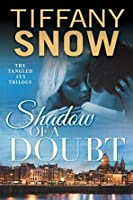 Shadow of a Doubt (Tangled Ivy, #2)