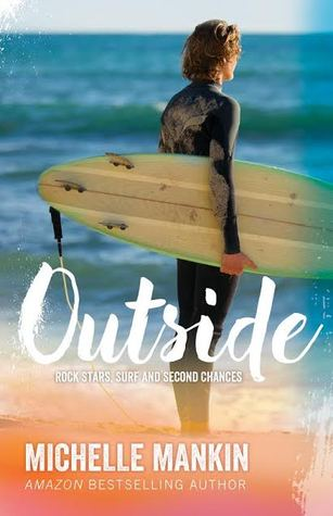 Outside (Rock Stars, Surf and Second Chances, #1)