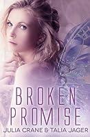 Broken Promise: Between Worlds: Volume 2