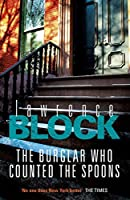 The Burglar Who Counted The Spoons (Bernie Rhodenbarr Book 11)