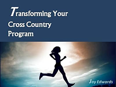 Transforming Your Cross Country Program