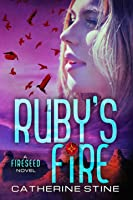 Ruby's Fire (Fireseed, #2)