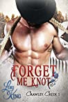 Forget Me Knot (Crawley Creek, #1)