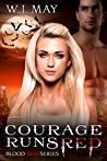 Courage Runs Red (Blood Red #1)