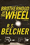 The Brotherhood of the Wheel (Brotherhood of the Wheel, #1)