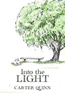 Into the Light (Avery Book 2)