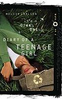 It's a Green Thing (Diary of a Teenage Girl: Maya, #2)