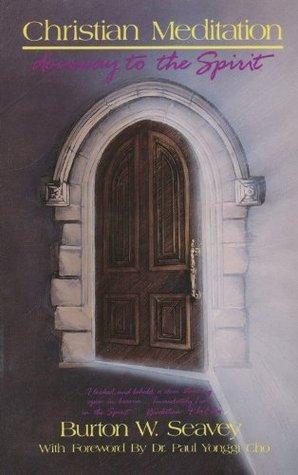 Christian Meditation: Doorway to the Spirit