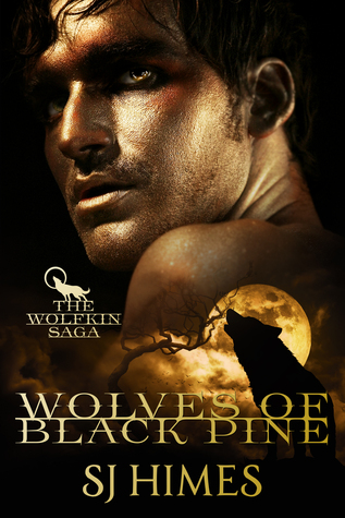 Wolves of Black Pine  (The Wolfkin Saga #1)
