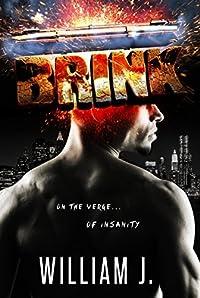 BRINK: On the Verge of Insanity