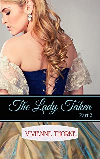 The Lady Taken: Part 2