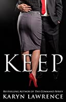 Keep (The Command Series Book 2)