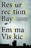Resurrection Bay (Caleb Zelic, #1)