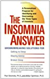 The Insomnia Answer: A Personalized Program for Identifying and Overcoming the Three Types of Insomnia