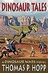 Dinosaur Tales (Dinosaur Wars Book, #4)