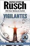 Vigilantes (Retrieval Artist, #13)