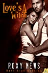 Love's a Witch (Hart Clan Hybrids, #2)