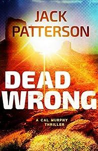 Dead Wrong (Cal Murphy #7)